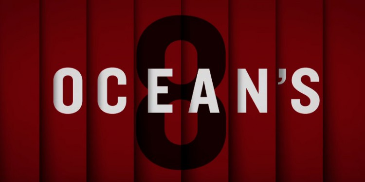 Gary Ross' first official trailer for Ocean's 8 is finally here